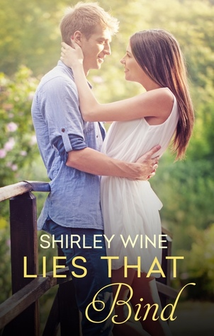 Lies That Bind by Shirley Wine