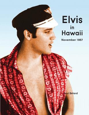 Elvis in Hawaii 1957