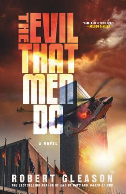 The Evil That Men Do by Robert Gleason