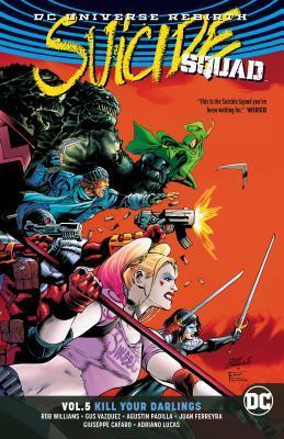 Suicide Squad Vol. 5: Kill Your Darlings (Rebirth)