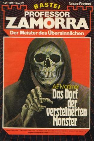 Das Dorf der versteinerten Monster - Professor Zamorra 2