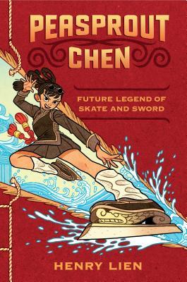 Peasprout Chen, Future Legend of Skate and Sword (Peasprout Chen #1)