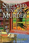 Shelved Under Murder (Blue Ridge Library Mysteries #2)