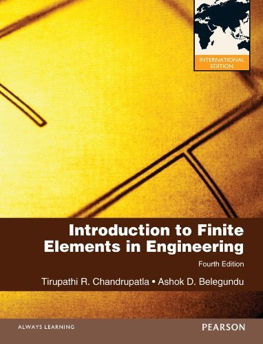 Introduction to Finite Elements in Engineering: International Edition