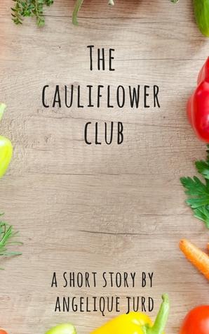 The Cauliflower Club