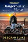 Dangerously Fierce (Broken Riders #3)