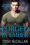 Forged in Ember (Red-Hot SEALs,