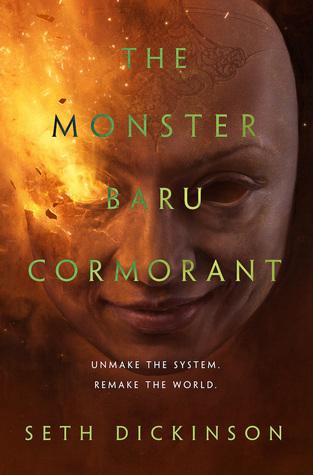 The Monster Baru Cormorant (Baru Cormorant, #2)