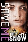 Save Me (Corrupted Hearts, #4)