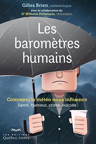 Les baromètres humains: Comment la météo nous influence