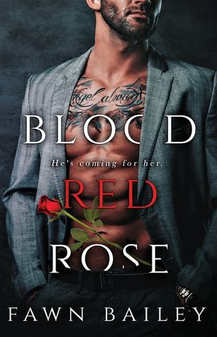 Blood Red Rose (Rose and Thorn, #1) by Fawn Bailey