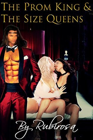 The Prom King And The Size Queens (FFM, Well-endowed Alpha Male)