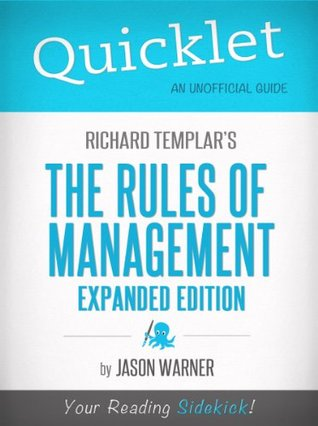 Quicklet On Richard Templar's Rules of Management
