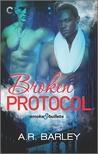 Broken Protocol (Smoke & Bullets, #2)