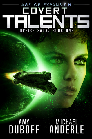 Covert Talents (Uprise Saga, #1): Age of Expansion - A Kurtherian Gambit Series