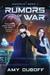 Rumors of War (Cadicle Vol....
