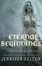 Eternal Beginnings (One Hel...