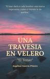Una travesía en velero by Angélica Patricia Cáceres