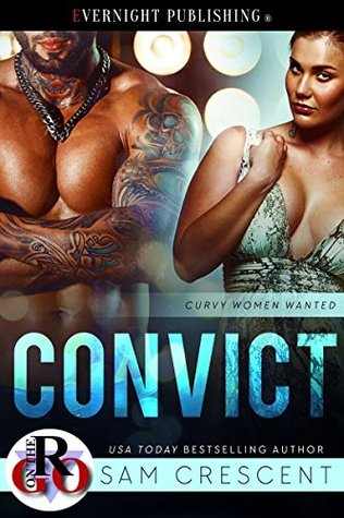 Convict (Curvy Women Wanted #10)