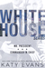 White House by Katy Evans