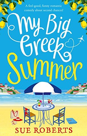 My Big Greek Summer by Sue Roberts