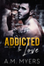 Addicted to Love (Bayou Devils MC #2)