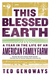 This Blessed Earth by Ted Genoways
