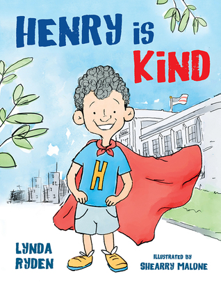 Henry is Kind by Linda Ryden