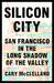 Silicon City by Cary McClelland