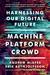 Machine, Platform, Crowd by Andrew McAfee