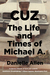 Cuz: The Life and Times of ...