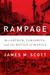 Rampage by James M. Scott