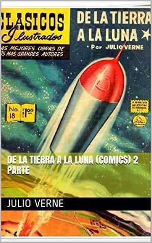 De la tierra a la luna (comics) 2 parte
