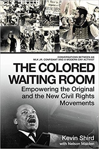 The Colored Waiting Room: Empowering the Original and the New Civil Rights Movement