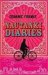 Nautanki Diaries