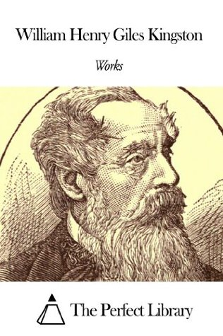 Works of William Henry Giles Kingston