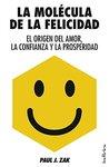 La molécula de la felicidad (Indicios no ficción)