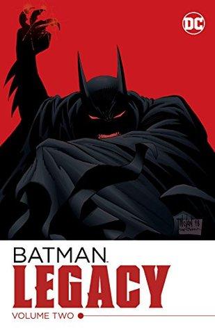 Batman: Legacy Vol. 2 (Detective Comics (1937-2011))
