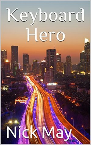 Keyboard Hero: A Cozy Mystery/Thriller Adventure Where the IT Guy Gets The Girl (Marvin White, Private Investigator Book 0)