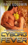 Cyborg Fever (Interstellar Brides: The Colony, #5)