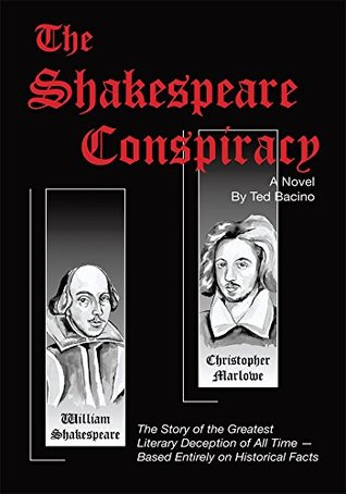 The Shakespeare Conspiracy: A Novel About the Greatest Literary Deception of All Time