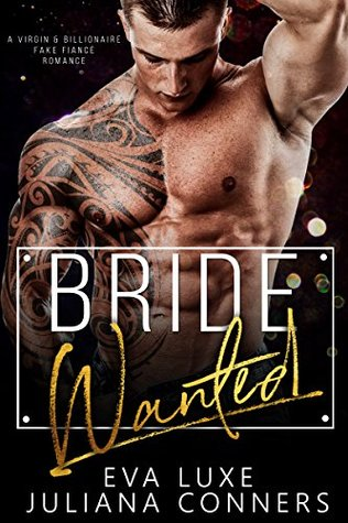 Bride Wanted by Eva Luxe