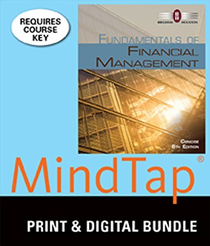 Bundle: Fundamentals of Financial Management, Concise Edition (with Thomson ONE - Business School Edition 6-Month Printed Access Card), 8th + MindTap Finance, 1 term (6 months) Printed Access Card