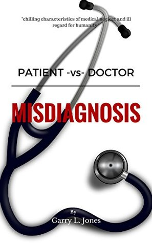 Patient -vs- Doctor: Misdiagnosis