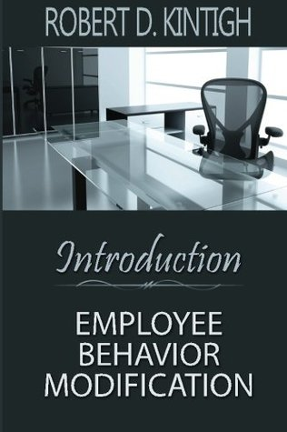 Introduction to Employee Behavior Modification: Employee Training and Development