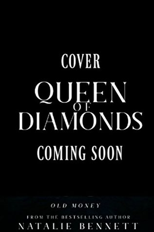 Queen of Diamonds (Old Money Roulette Book 1) by Natalie Bennett