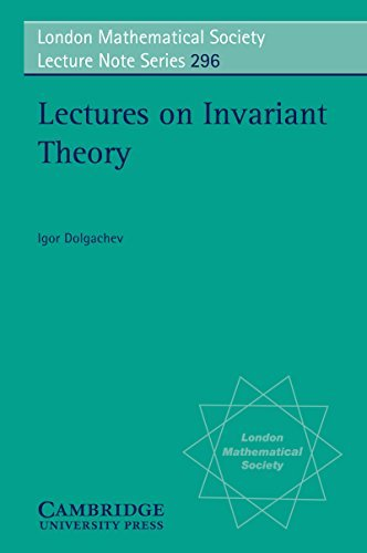 Lectures on Invariant Theory (London Mathematical Society Lecture Note Series)