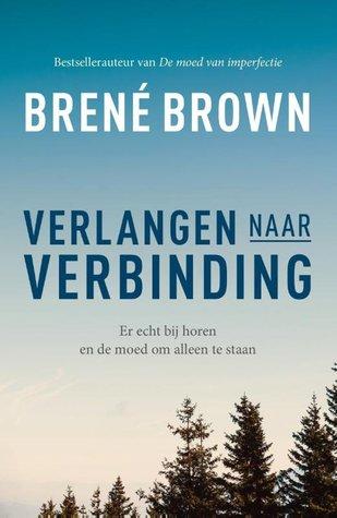 Verlangen naar verbinding by Brené Brown