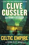 Celtic Empire (Dirk Pitt, #25) by Clive Cussler
