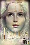 Fairies 3 by Stefanie Diem